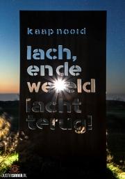 Mooie spreuk in de Noordkop van Texel / Beautiful saying in the north of Texel